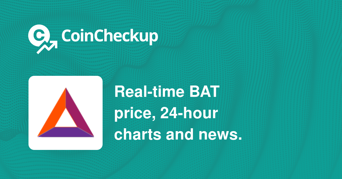 Basic Attention Token Price Today Market Cap Bat Price Chart Coincheckup